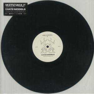 I HATE MODELS - Werewolf Disco Club