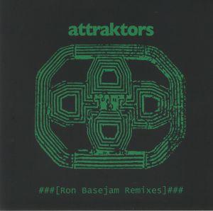 ATTRAKTORS - Ron Basejam Remixes