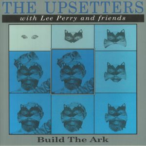 The Upsetters / Lee Perry & Friends - Build The Ark