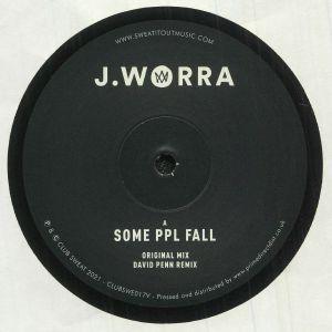 J WORRA - Some Ppl Fall