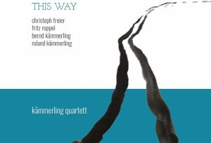 KAMMERLING QUARTETT - This Way