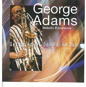 ADAMS, George - Melodic Excursions