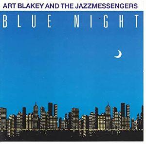 BLAKEY, Art & THE JAZZ MESSENGERS - Blue Night