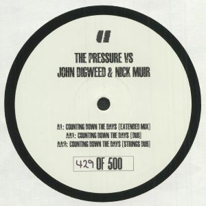 The Pressure / John Digweed / Nick Muir - Counting Down The Days