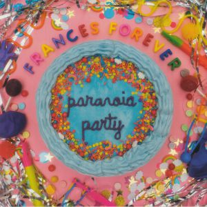 FRANCES FOREVER - Paranoia Party EP