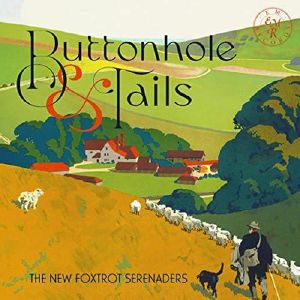 NEW FOXTROT SERENADERS, The - Buttonhole & Tails