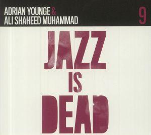 YOUNGE, Adrian/ALI SHAHEED MUHAMMAD - Jazz Is Dead 9: Instrumentals