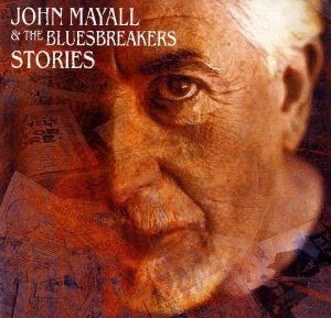 John Mayall & The Bluesbreakers - Stories