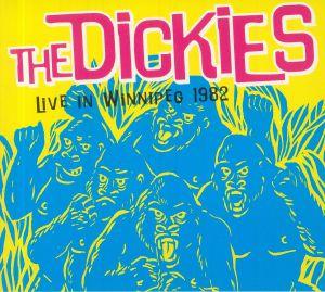 DICKIES, The - Live In Winnipeg 1982