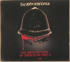 BRKN RECORD, The - The Architecture Of Oppression Part 1