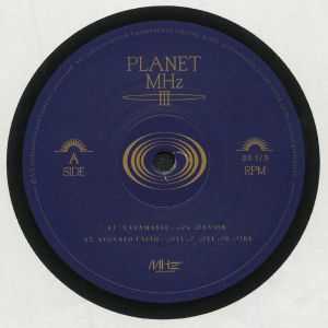 YANAMASTE/AUGUSTO TAITO/DRAUGR/KAISER - Planet Mhz III