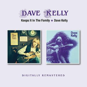 KELLY, Dave - Keeps It In The Family/Dave Kelly