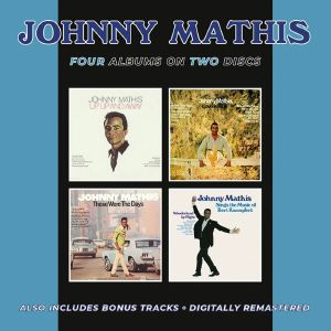 MATHIS, Johnny - Up Up & Away/Love Is Blue/Those Were The Days/Sings The Music Of Bert Kaempfert (remastered)