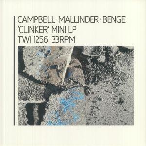 Campbell / Mallinder / Benge - Clinker