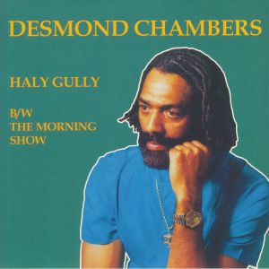 Desmond Chambers - Haly Gully