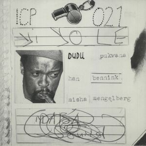Dudu Pukwana / Han Bennink / Misha Mengelberg - Yi Yole