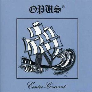 Opus 5 - Contre Courant