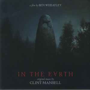 Clint Mansell - In The Earth (Soundtrack)