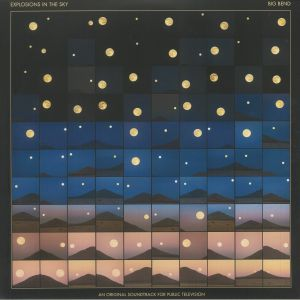 Explosions In The Sky - Big Bend (Soundtrack)