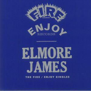 Elmore James - The Fire/Enjoy Singles