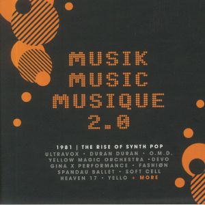 Various - Musik Music Musique 2.0 1981: The Rise Of Synth Pop