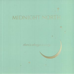 MIDNIGHT NORTH - There's Always A Story