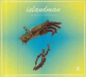 ISLANDMAN - Godless Ceremony