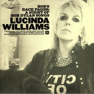 WILLIAMS, Lucinda - Lu's Jukebox Vol 3: Bob's Back Pages: A Night Of Bob Dylan Songs