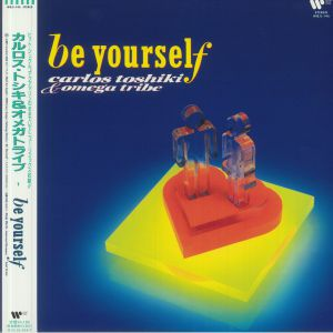 TOSHIKI, Carlos & OMEGA TRIBE - Be Yourself