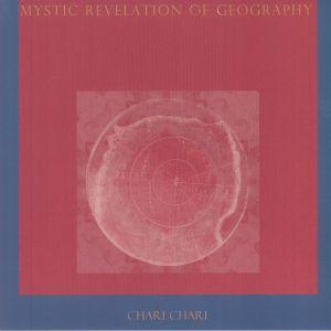 Chari Chari - Mystic Revelation Of Geography