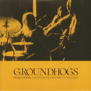 The Groundhogs - Roadhogs: Live From Richmond To Pocono