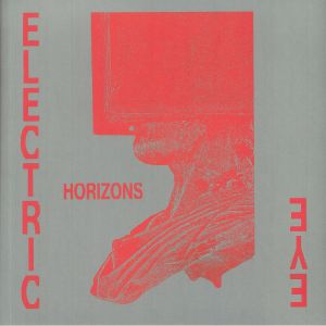 Electric Eye - Horizons (Deluxe Edition)