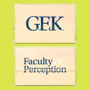 GEK - Faculty Of Perception
