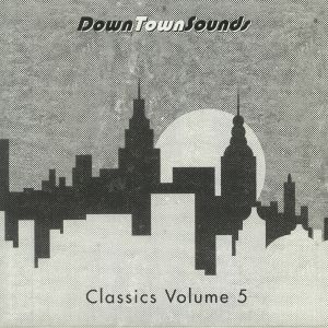 LOOSE JOINTS/MASTER BOOGIES SONG & DANCE - Downtownsounds Classics Vol 5