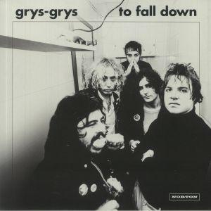 GRYS GRYS - To Fall Down
