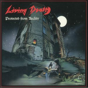 LIVING DEATH - Protected From Reality (reissue)