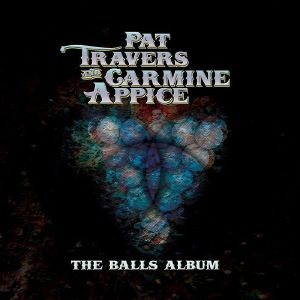 TRAVERS & APPICE - The Balls Album