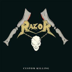 RAZOR - Custom Killing (reissue)