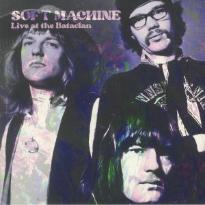 Soft Machine - Live At The Bataclan