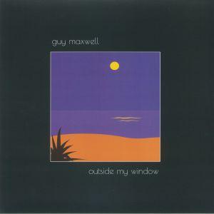 Guy Maxwell - Outside My Window (reissue)