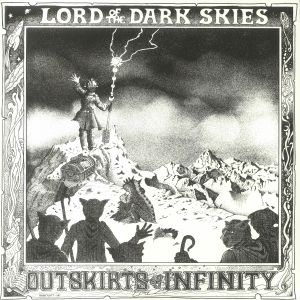 Outskirts Of Infinity - Lord Of The Dark Skies