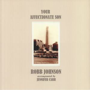 JOHNSON, Robb - Your Affectionate Son