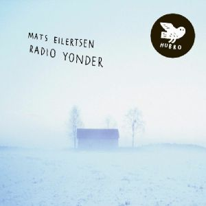 EILERTSEN, Mats - Radio Yonder