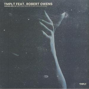 TMPLT feat ROBERT OWENS - Wishing Well