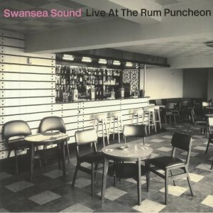 Swansea Sound - Live At The Rum Puncheon