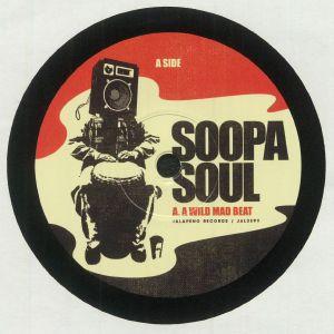 Soopasoul - A Wild Mad Beat