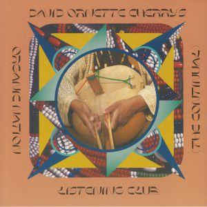 DAVID ORNETTE CHERRY - Organic Nation Listening Club: The Continual