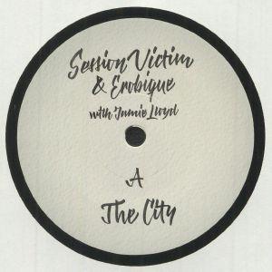 SESSION VICTIM/EROBIQUE/JAMIE LLOYD - The City