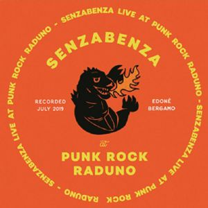SENZABENZA - Live At Punk Raduno