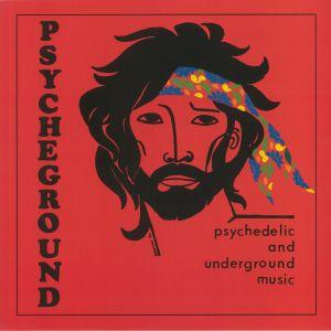 The Psycheground Group - Psychedelic & Underground Music